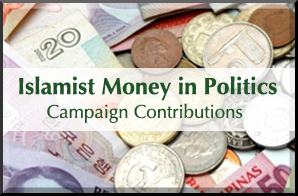 Islamist Money In Politics Campaign Contributions