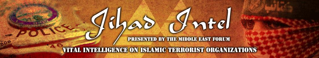 Jihad Intel: Vital Intelligence on Designated Islamic Terrorist Organizations