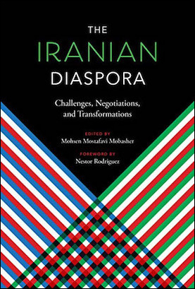 Review of The Iranian Diaspora: Challenges, Negotiations, and Transformations