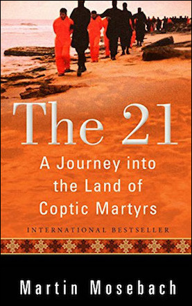"Review of ""The 21: A Journey into the Land of Coptic Martyrs"""